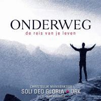 soli-deo-gloria-onderweg