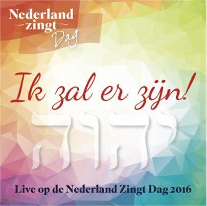Ik zal er zijn (NL zingt dag)