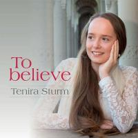 tenira-sturm-to-believe