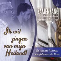 Ik wil zingen van mijn Heiland - Deel 2