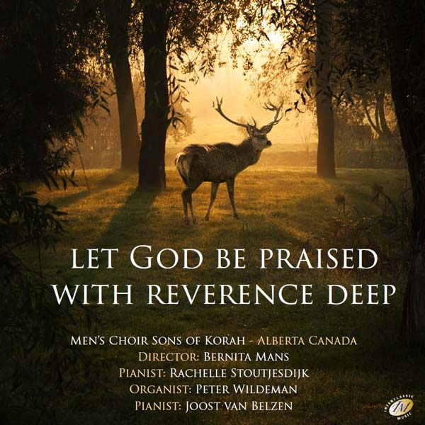 Let God be praised with reverence deep
