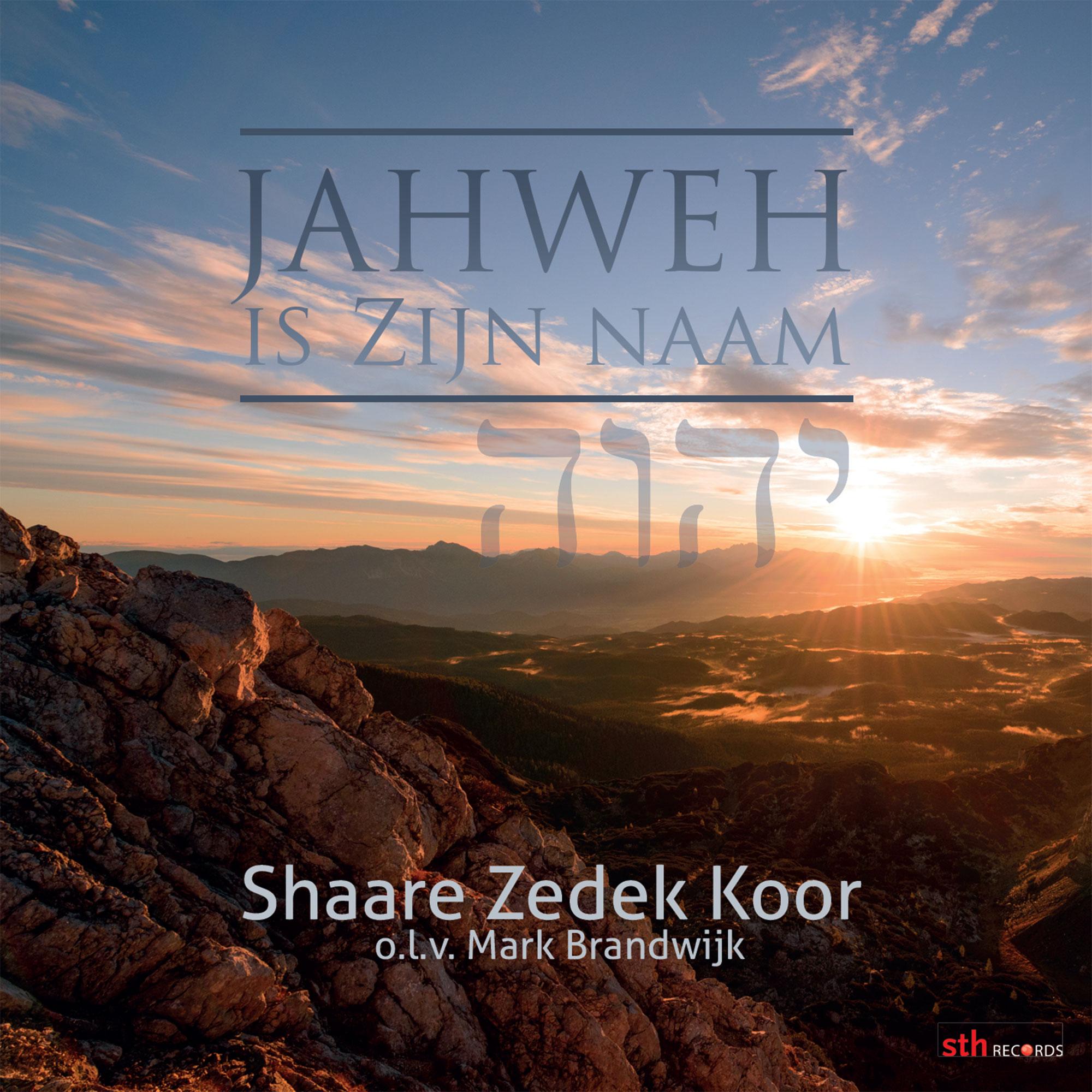 Jahweh is Zijn naam